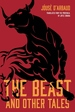 Beast, and Other Tales