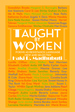 Taught By Women