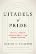 Citadels of Pride: Sexual Abuse, Accountability, and Reconciliation