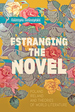 Estranging the Novel: Poland, Ireland, and Theories of World Literature