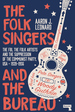 The Folk Singers and the Bureau