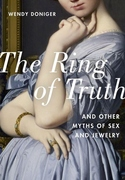Ring of Truth : And Other Myths of Sex and Jewelry