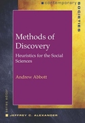 Methods of Discovery:Heuristics for the Social Sciences