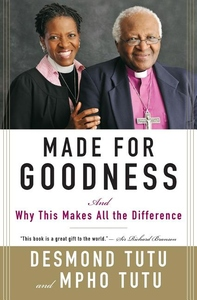 Made for Goodness:And Why This Makes All the Difference