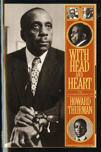 With Head and Heart:The Autobiography of Howard Thurman