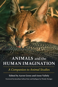 Animals and the Human Imagination:A Companion to Animal Studies