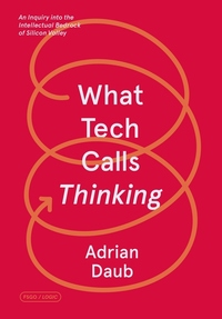 What Tech Calls Thinking