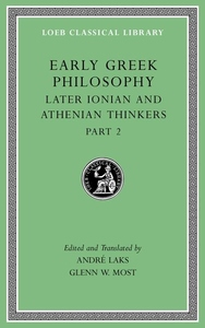 Early Greek Philosophy, Vol. VII: Later Ionian and Athenian Thinkers, Part 2