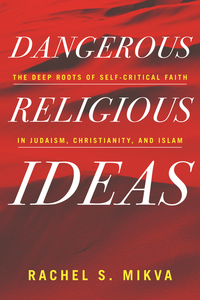 Dangerous Religious Ideas