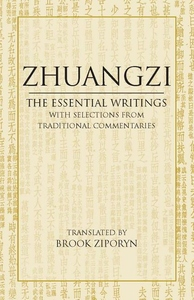 Zhuangzi:The Essential Writings - with Selections from Traditional Commentaries