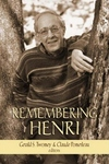 Remembering Henri : The Life And Legacy of Henri Nouwen