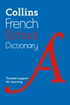 Collins School - Collins French School Dictionary: Trusted support for learning