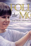 Follow the Moon Book and CD [With CD (Audio)]