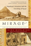 Mirage:Napoleon's Scientists and the Unveiling of Egypt
