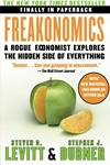 Freakonomics:A Rogue Economist Explores the Hidden Side of Everything