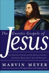 The Gnostic Gospels of Jesus:The Definitive Collection of Mystical Gospels and Secret Books about Jesus of Nazareth
