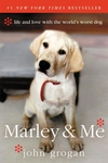 Marley and Me:Life and Love with the World's Worst Dog