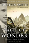Tales of Wonder:Adventures Chasing the Divine, an Autobiography