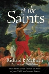 Lives of the Saints:From Mary and St. Francis of Assisi to John XXIII and Mother Teresa