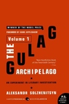The Gulag Archipelago, 1918-1956, Vol. 1:An Experiment in Literary Investigation