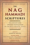 The Nag Hammadi Scriptures:The Translation of Sacred Gnostic Texts