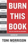 Burn This Book:Notes on Literature and Engagement
