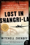 Lost in Shangri-La:A True Story of Survival, Adventure, and the Most Incredible Rescue Mission of World War II