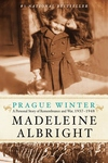 Prague Winter:A Personal Story of Remembrance and War, 1937-1948
