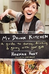 My Drunk Kitchen:A Guide to Eating, Drinking, and Going with Your Gut