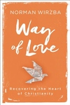 Way of Love: Recovering the Heart of Christianity