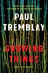 Growing Things and Other Stories: And Other Stories
