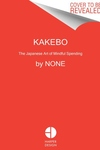 Kakebo: The Japanese Art of Mindful Spending