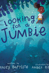Looking for a Jumbie