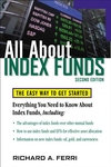 All About Index Funds : The Easy Way to Get Started