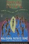 Ritual:Power, Healing and Community