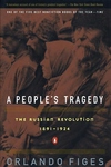 A People's Tragedy:A History of the Russian Revolution