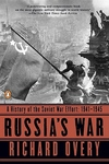 Russia's War:A History of the Soviet Effort: 1941-1945