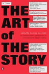 The Art of the Story:An International Anthology of Contemporary Short Stories