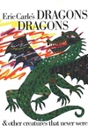 Dragons Dragons:And Other Creatuers That Never Were