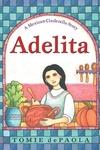 Adelita:A Mexican Cinderella Story