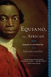 Equiano, the African:Biography of a Self-Made Man