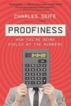 Proofiness:How You're Being Fooled by the Numbers