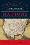 American Nations:A History of the Eleven Rival Regional Cultures of North America