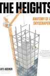 The Heights:Anatomy of a Skyscraper
