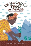 Wangari's Trees of Peace:A True Story from Africa