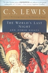 The World's Last Night:And Other Essays