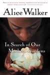 In Search of Our Mothers' Gardens:Womanist Prose