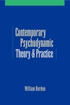 Contemporary Psychodynamic Theory and Practice
