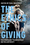 Ethics of Giving : Philosophers' Perspectives on Philanthropy