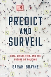Predict and Surveil